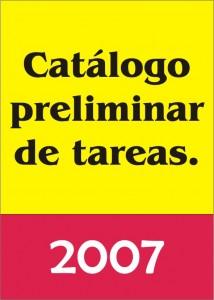 Trabajos Previstos. Catálogo preliminar de tareas en 2007