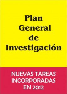 Plan General de Investigación. Nuevas tareas 2012