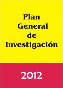 Trabajos Previstos. Plan General de Investigación 2012