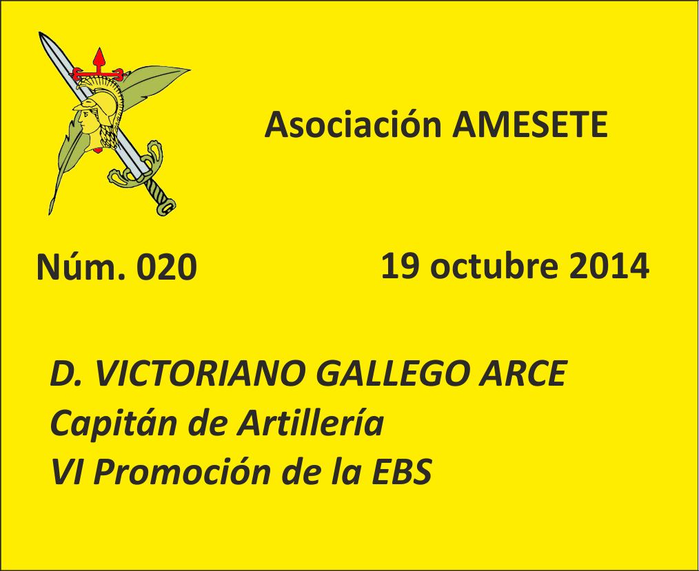 SUBOF. ESC. 020. Victtoriano Gallego Arce